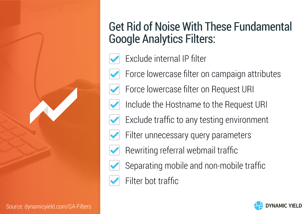 Get Rid of Noise With These Fundamental Google Analytics Filters