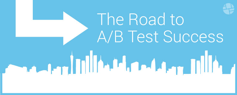 The Road to A/B Test Success in Only 10 Steps