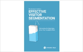 The Marketer's Guide to Effective Visitor Segmentation