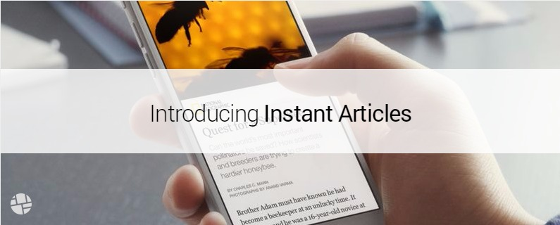 Facebook Instant Articles: A New Monetization Opportunity for Publishers