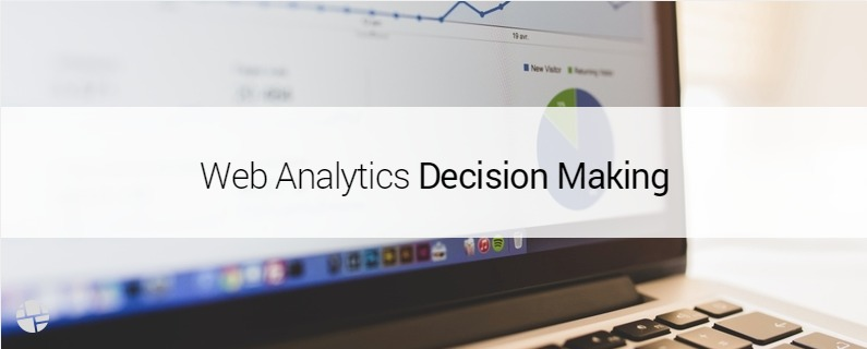 7 Questions to Improve Your Data-Based Web Analytics Decisions