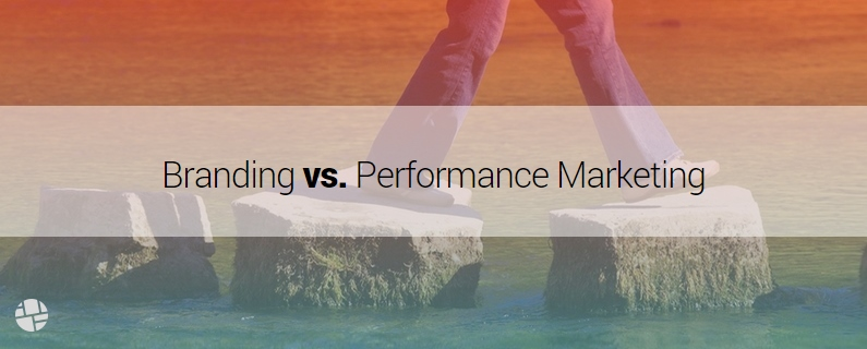 Balancing the Needs of Performance Marketing and Branding