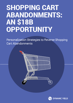 Shopping Cart Abandonments: An $18B Opportunity