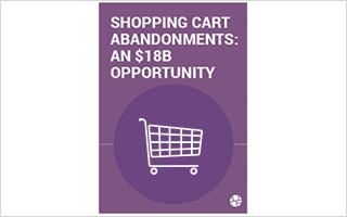 Abandons du panier d'achat : une opportunité de 18 milliards de dollars