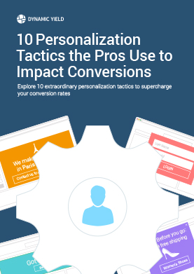 10 Personalization Tactics the Pros Use to Impact Conversions
