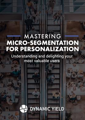 Mastering Micro-Segmentation for Personalization