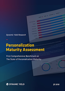 Personalization Maturity Assessment: Q1 2018