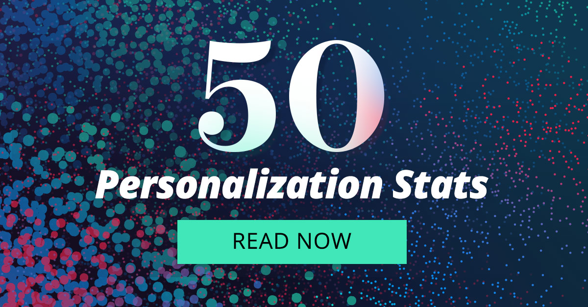 50 Research-Backed Personalization Statistics