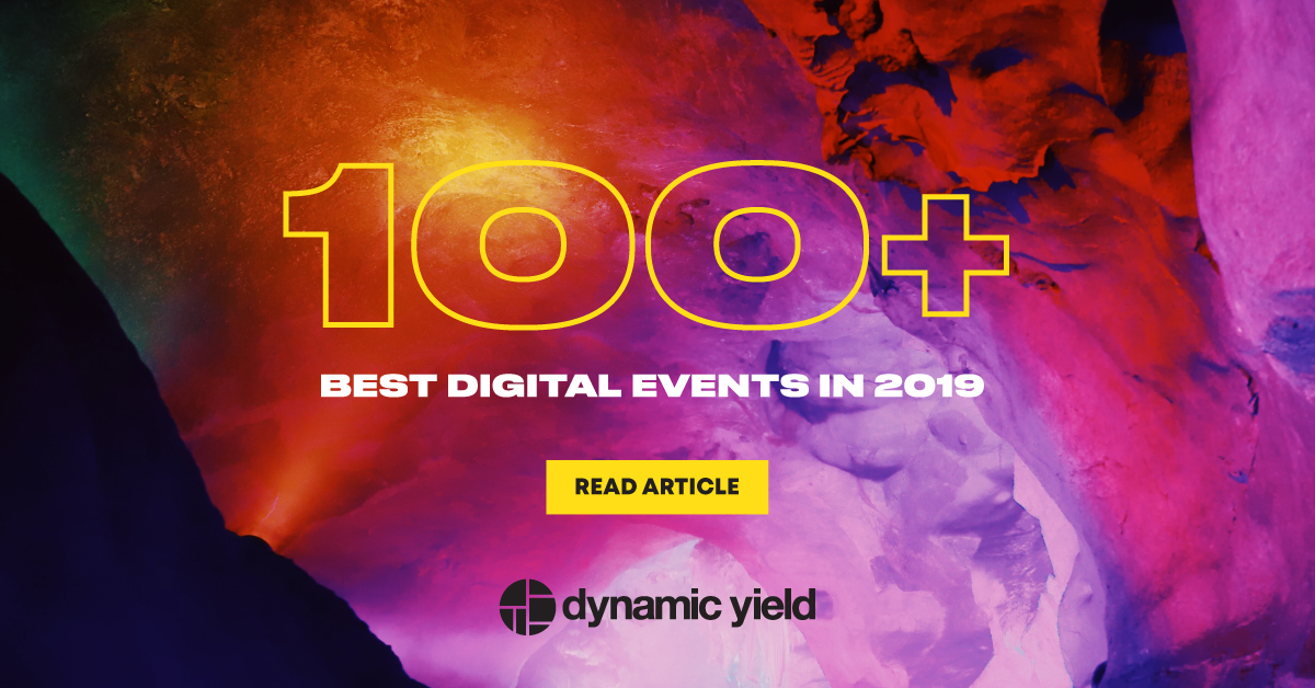 100+ of the Best Digital Marketing Conferences 2019