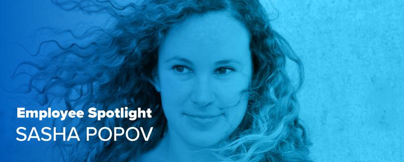 Employee Spotlight: Sasha Popov