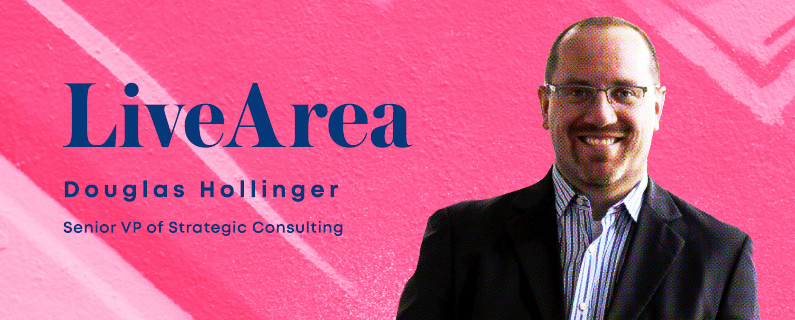 LiveArea's Douglas Hollinger on educating clients in a new personalization-driven world