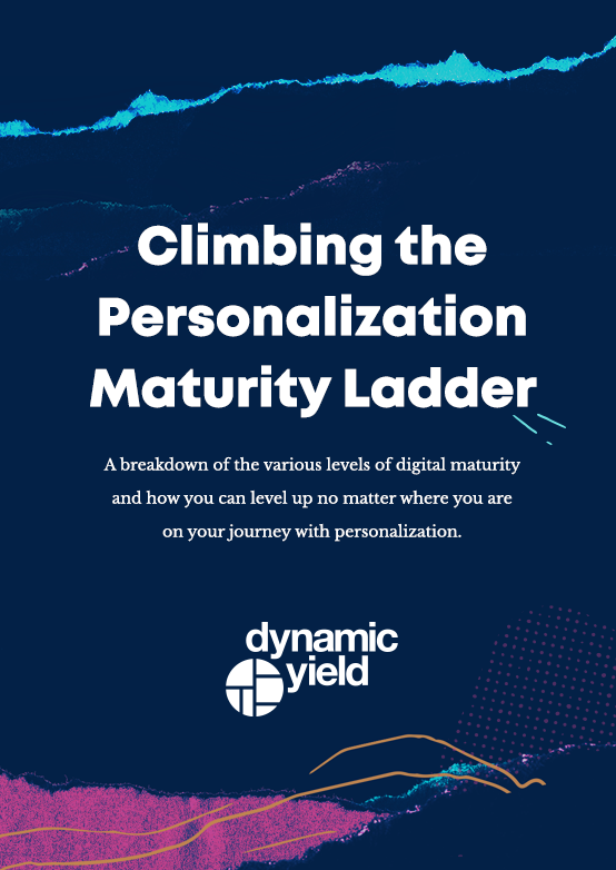 Free Guide: Climbing the Personalization Maturity Ladder — Dynamic ...