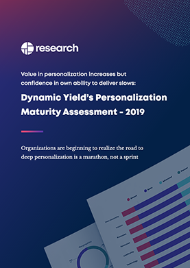 Personalization Maturity Assessment: 2019