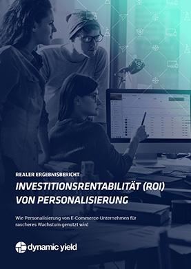 Realer Ergebnisbericht: Der ROI der Personalisierung