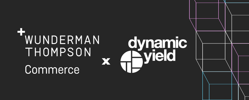 Dynamic Yield and Wunderman Thompson Commerce Announce Strategic Partnership