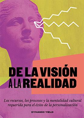 DE LA VISIÓN A LA REALIDAD