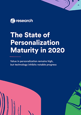 Personalization Maturity Report: 2020