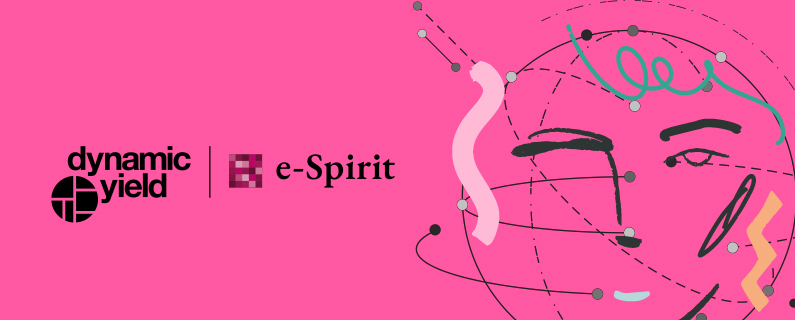 Dynamic Yield and e-Spirit Expand Partnership for Fast and Easy Delivery of Personalized Digital Experiences