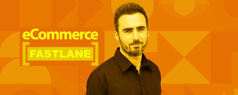 Yaniv Navot eCommerce Fastlane podcast