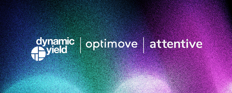 Combining Dynamic Yield, Optimove, and Attentive for multichannel personalization