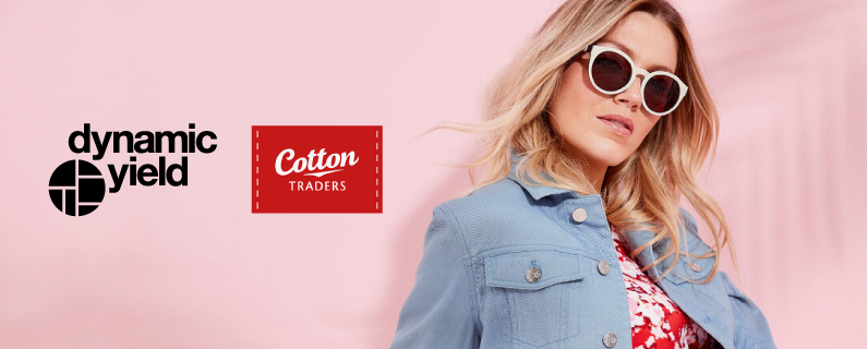 Cotton Traders Chooses Dynamic Yield to Unify Customer Experience